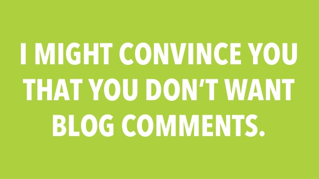 Your Blog Comments Could Be Hurting You